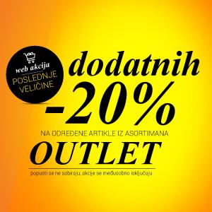 Dodatnih -20% na deo OUTLET asortimana!
