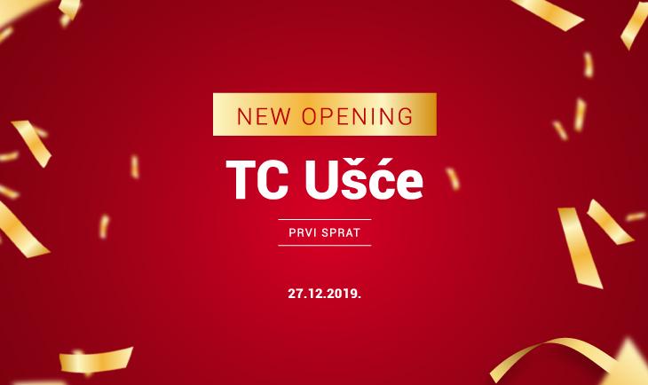 NEW OPENING UŠĆE SHOPPING CENTAR
