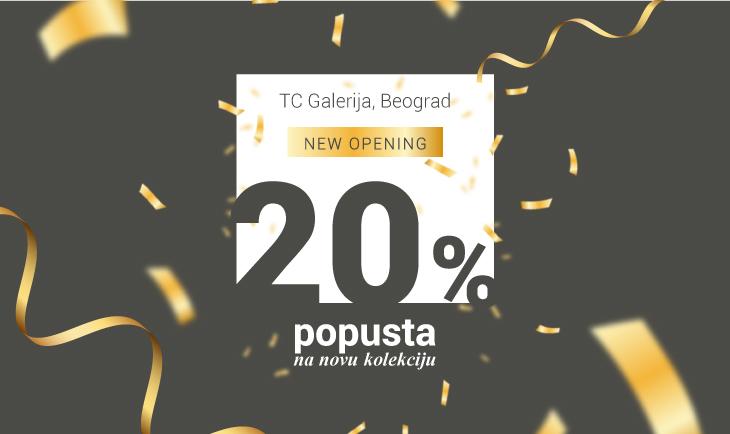 20% popusta na novu kolekciju povodom otvaranja TC Galerija