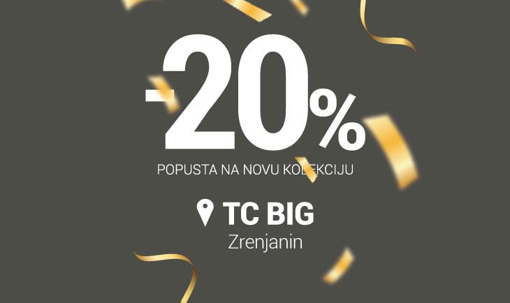 TC BIG Zrenjanin rođendanski popust!