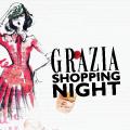 Grazia Shopping Night
