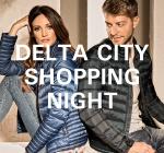 DELTA CITY SHOPPING NIGHT & 20%