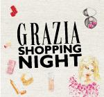 Grazia Shopping Night & TC Kalča