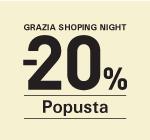 Grazia Shopping Night & 20%