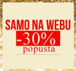 SAMO NA WEB-u -30% popusta