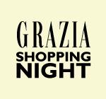 Grazia shopping night -20% popusta