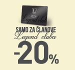 -20% popusta samo za Legend klub potrošače