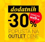 Dodatnih -30% popusta na OUTLET CENE!
